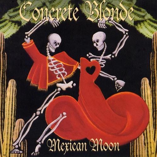 Concrete Blonde - Mexican Moon