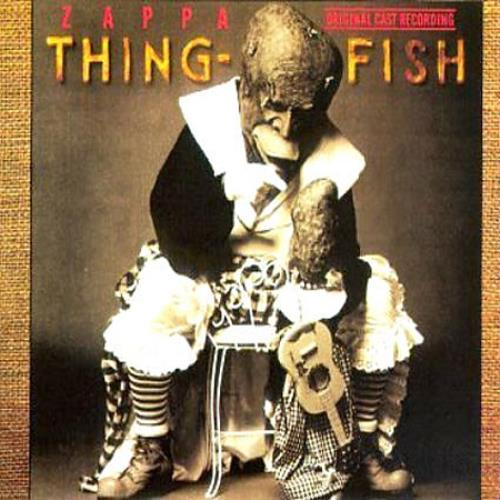 Frank Zappa - Thing-Fish (1984) 320kbps