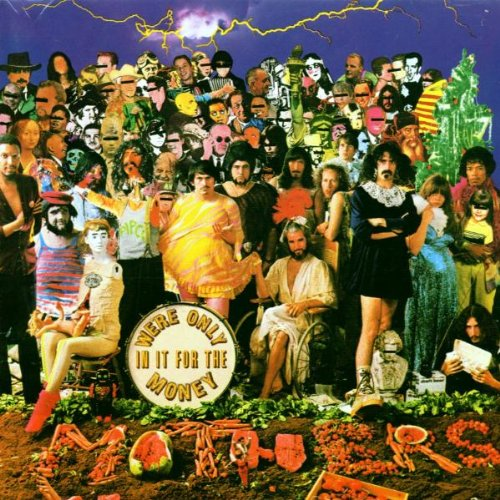 Frank Zappa - We're Only in It for the Money (1968) 256kbps